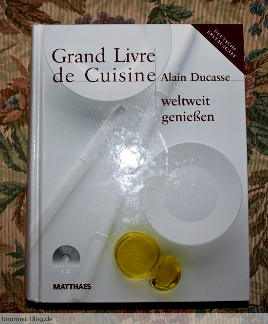 Alain ducasse grand livere de cuisine weltweit genie en for Alain ducasse grand livre de cuisine