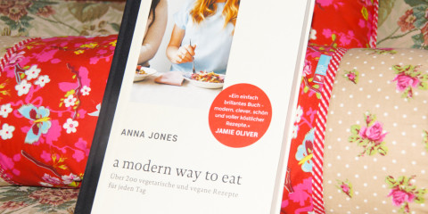A modern way to eat - Anna Jones