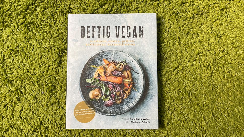 Deftig vegan Kochbuch - Cover